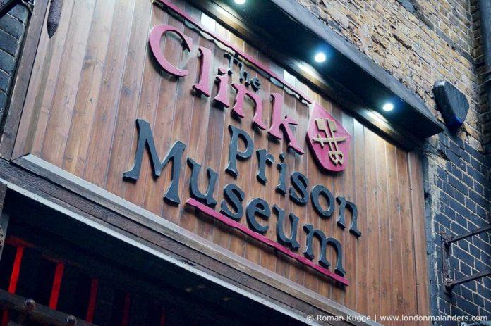 The Clink Prison Museum Gefängnismuseum London
